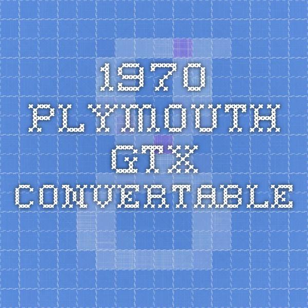 1970 Plymouth GTX Convertable
