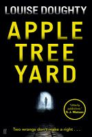Crooks on Books: Apple Tree Yard - Louise Doughty