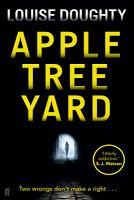 Crooks on Books: Apple Tree Yard - Louise Doughty