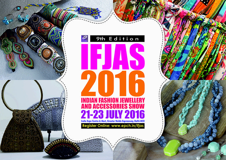 Indian Fashion Jewellery & Accessories Show (IFJAS), 2016...Book your dates.. #fashion #jewellery #tradeshow #ifjas