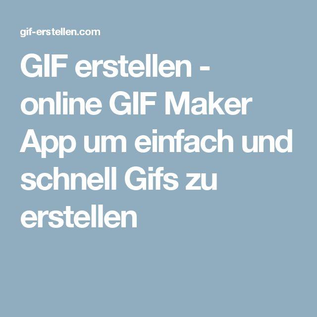 GIF erstellen - online GIF Maker App um einfach und schnell Gifs zu erstellen