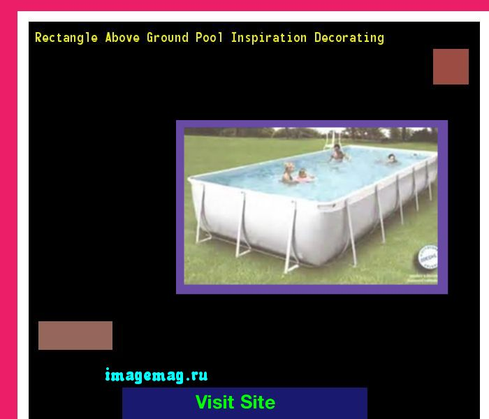 Rectangle Above Ground Pool Inspiration Decorating 171030 - The Best Image Search