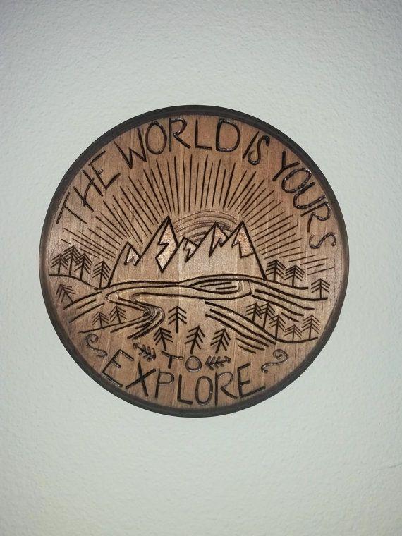 Le monde vous appartient à Explore / / Plaque de bois par BrennenCo                                                                                                                                                     More