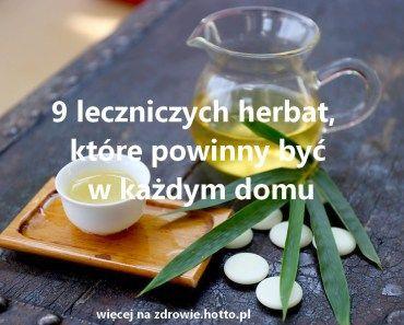 zdrowie-hotto-pl-9-leczniczych-herbat-na-zdrowie-i-dobre-samopoczucie