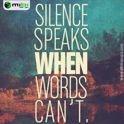 Silence speaks when words can't In Mibi, we want you to smile, we want to motivate you to get everything that you want and doing your life more easy Know us! www.mibitopups.com Mibi, Near you!