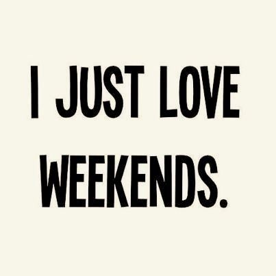 ❥ #quotes #weekend