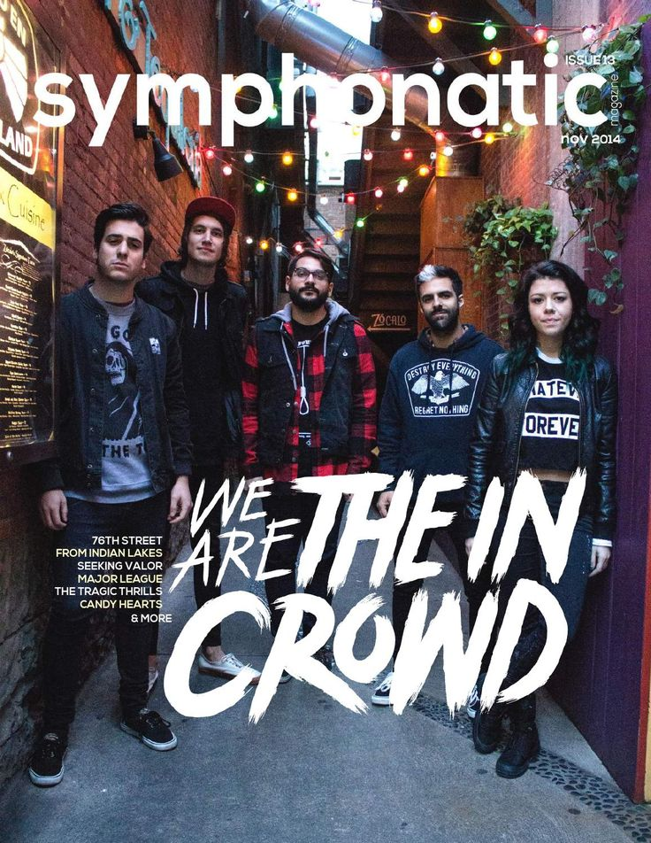 Issue 13  Interviews: 76th Street, From Indian Lakes, Seeking Valor, Major League, Eric Dash, Mackenzie Bourg, Candy Hearts, The Tragic Thrills, We Are the In Crowd Show Reviews: New Politics, SomeKindOfWonderful, The Ready Set, Anberlin, Yellowcard, Demi Lovato, Pearl Jam, Newsboys