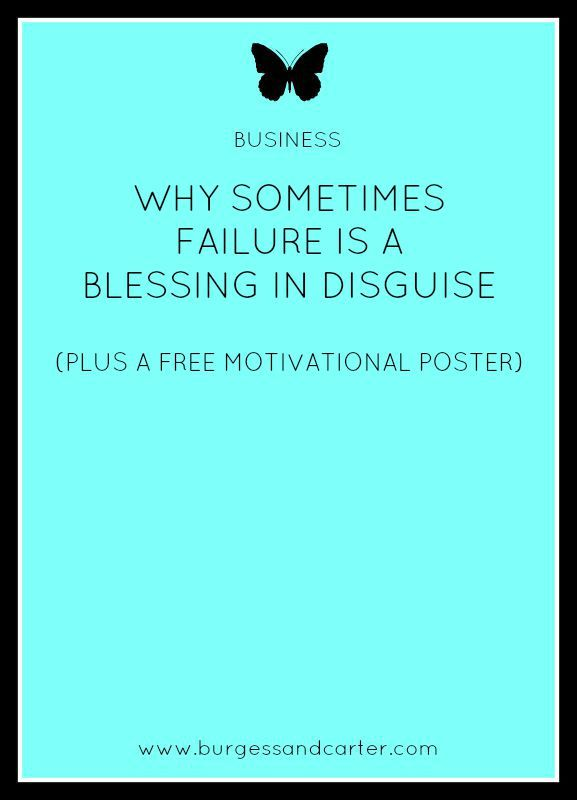 WHY SOMETIMES FAILURE IS A BLESSING IN DISGUISE