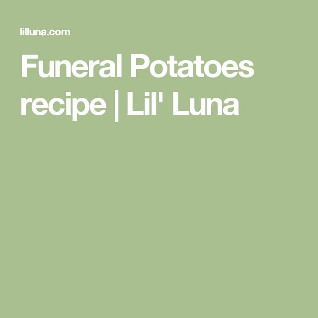 Funeral Potatoes recipe | Lil' Luna