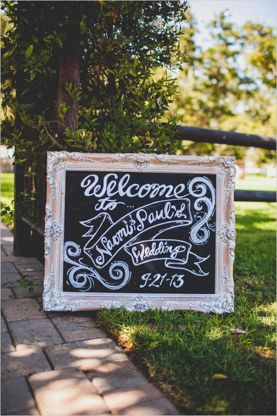 wedding welcome chalkboard sign #diy #weddingceremony #weddingchicks http://www.weddingchicks.com/2014/02/12/california-ranch-wedding/