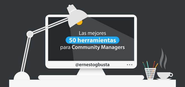 Las mejores 50 herramientas para Community Managers (Ampliado)