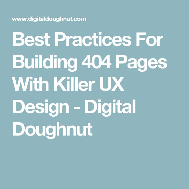 Best Practices For Building 404 Pages With Killer UX Design - Digital Doughnut