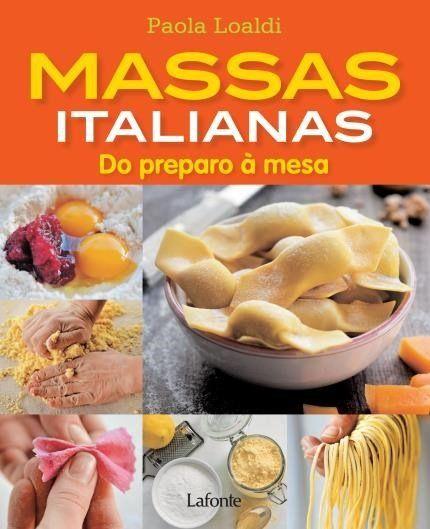 Massas Italianas - do Preparo À Mesa