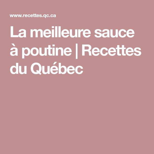 La meilleure sauce à poutine | Recettes du Québec
