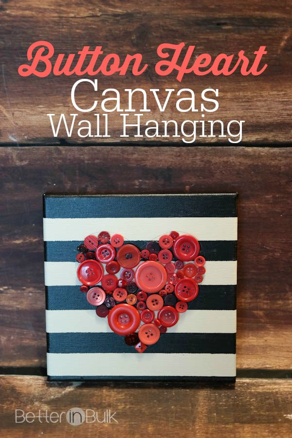 DIY Button Heart Canvas Wall Art - a perfect Valentine's Day craft