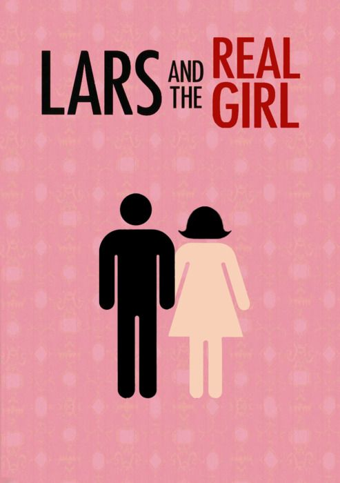 Lars and the Real Girl. Oh, I love this movie. Again, thanks to the JulieBean (@Julie Gross) for introducing me to this.