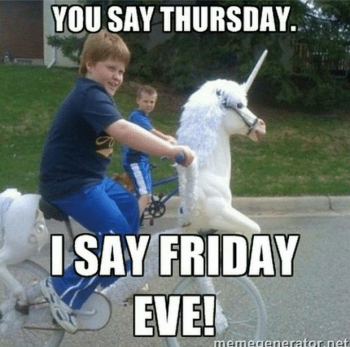 101 Funny Thursday Memes That Work Day And Night To Make You Happy Thursday Meme Friday Eve Thursday Humor