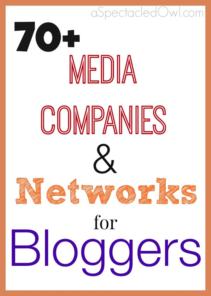70+ Media Companies and Networks for Bloggers #bloggers #blogging #bloggingtips