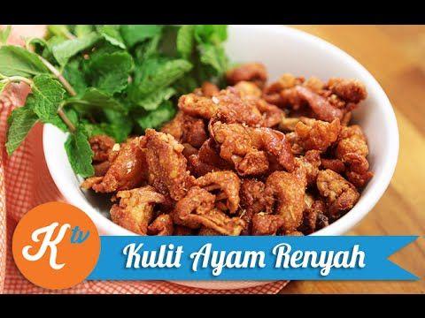 Resep Kulit Ayam Goreng Renyah (Crispy Chicken Skin Recipe Video) - YouTube