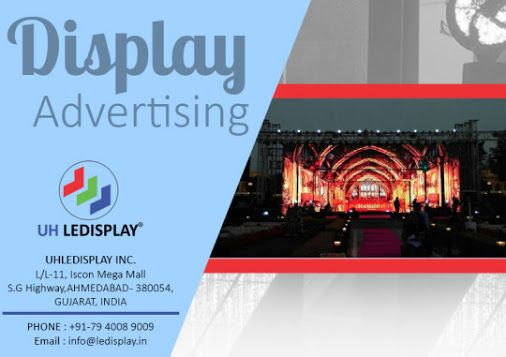 Benefit of #Display_Advertising | UH #LEDISPLAY  -  Uh Ledisplay - Google+