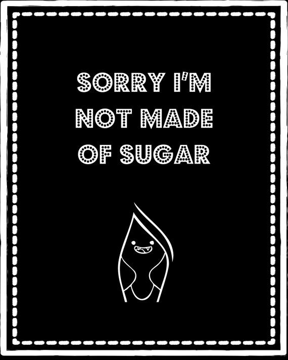 Sorry I'm not made of sugar. Adventure Time Marceline inspired 8X10 digital high resolution jpg file. Geek art. $4.00
