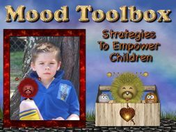 Mood Toolbox: Strategies To Empower Children by natclarke - Teaching Resources - Tes