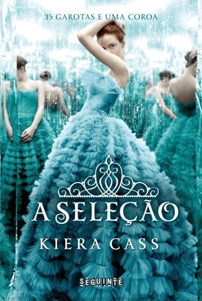 A Seleção - Keira Cass