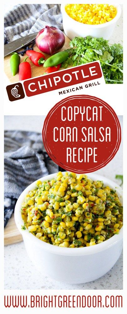 Chipotle Copycat Corn Salsa Recipe... The Best Corn Salsa Ever. - Bright Green Door