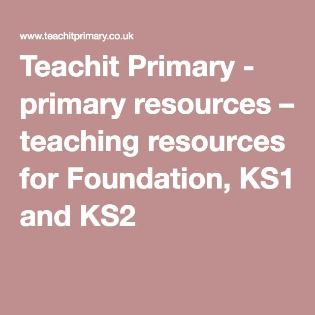 Teachit Primary - primary resources – teaching resources for Foundation, KS1 and KS2