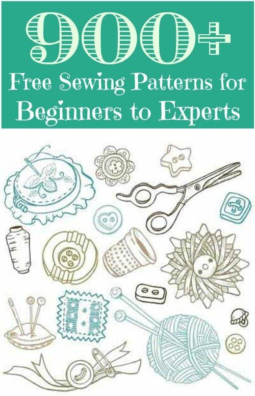 900+ Free Sewing Patterns for Beginners to Experts. Cannot wait to pick up my new sewing machine tomorrow!!