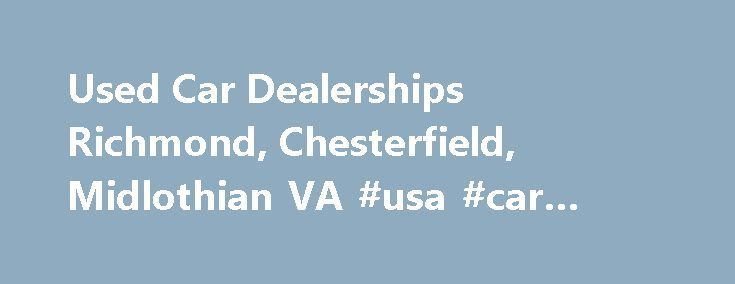 Car Dealerships Near Colonial Heights Va