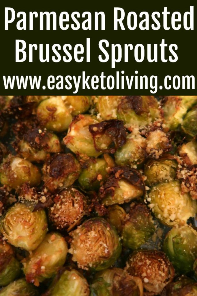 Roasted Brussel Sprouts With Parmesan Recipe Low Carb Keto Sides Recipe In 2020 Roasted Brussel Roasted Brussel Sprouts Brussel Sprout Recipes Roasted