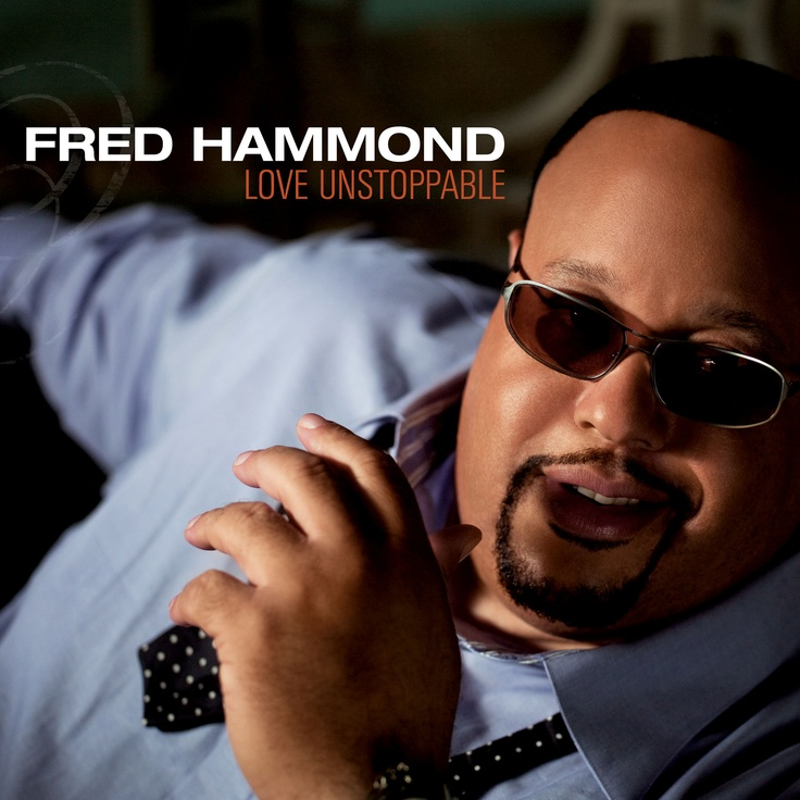 31 Best Fred Hammond Images On Pinterest