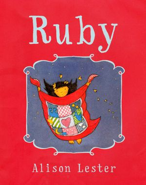 ruby, by Alison Lester