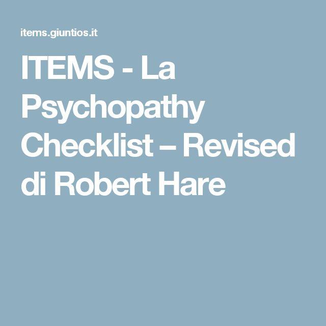 ITEMS -    La Psychopathy Checklist – Revised di Robert Hare
