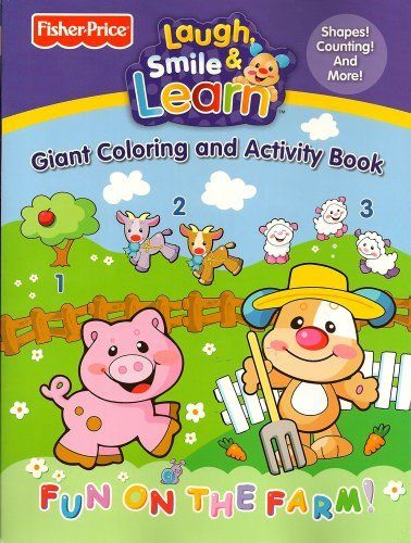 Fisher-Price Laugh & Learn Coloring Book - Fun on the Farm by Fisher-Price. $4.95. 96 sheets of coloring and activity fun. Includes activity pages for counting, shapes, and more. Features your favorite Fisher-Price farm animals. 96 sheets of coloring and activity fun featuring your favorite Fisher-Price farm animals.