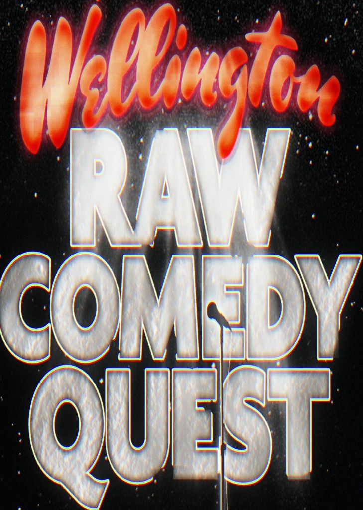 Wellington Raw Comedy Quest (Humorous Arts Trust)