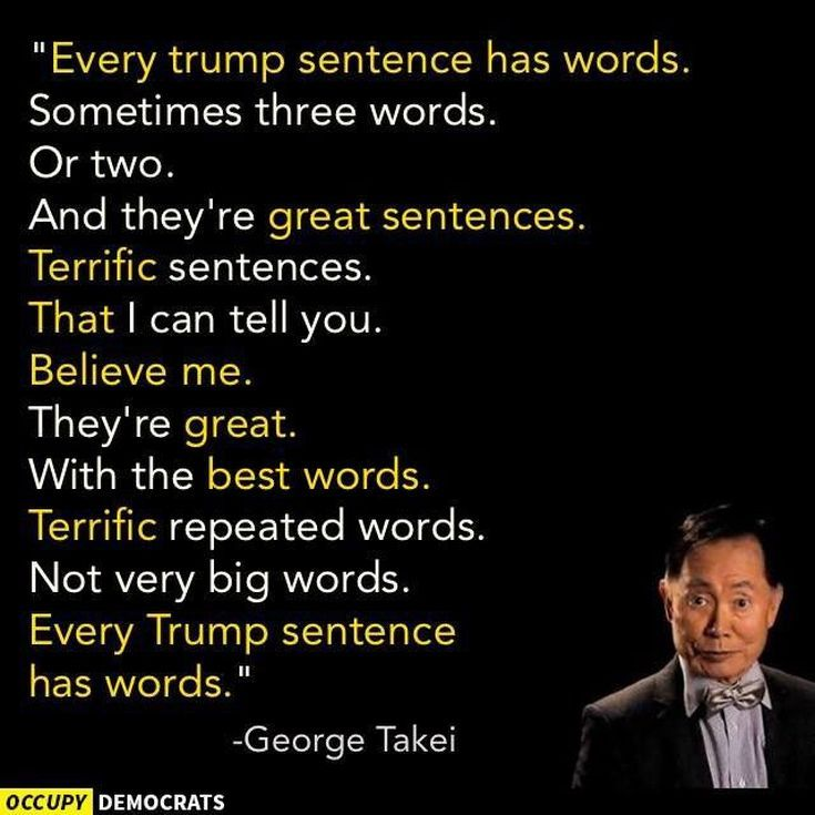 Funny Donald Trump Images to Make You Laugh and Cry: Geroge Takei Mocks Trump's Sentences