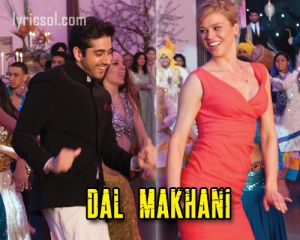 Dal Makhani song from Salman Khan's movie Dr. Cabbie (2014)