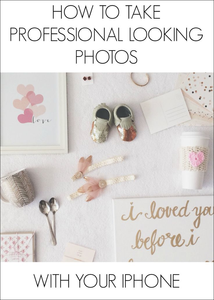 How To Take & Edit Photos With Your Phone - Wifessionals