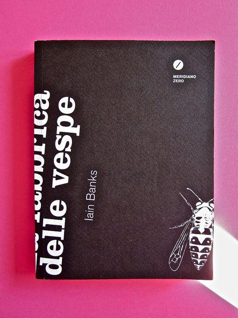 Iain Banks, La fabbrica delle vespe, Meridiano Zero 2012. Progetto grafico: Meat collettivo grafico; realizz. graf.: Nicolas Campagnari. Copertina (part.), 1 by federico novaro, via Flickr