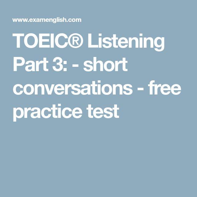 TOEIC® Listening Part 3:  - short conversations - free practice test