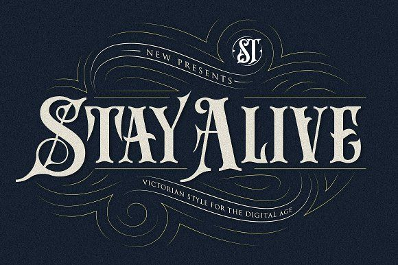 Stay Alive Staying Alive Victorian Typography