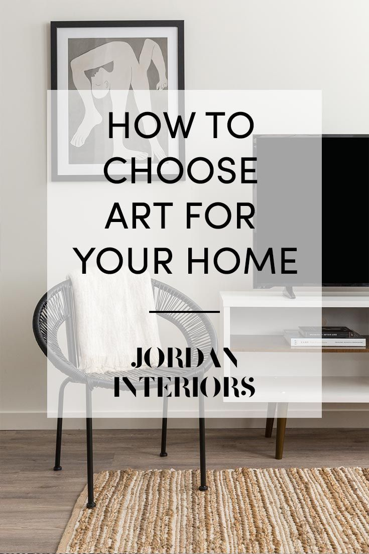 Choosing Art For Your Home Can Definitely Be A Daunting Task There Are So Many