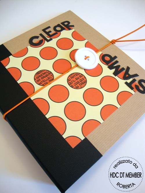 "Hobby di Carta - Il blog: PROGETTO DEL MESE: "" Clear Stamp in ordine!! "" by Roberta - tutorial"