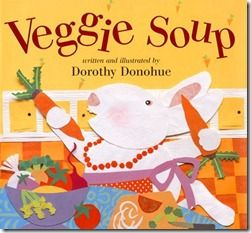 "Storybook Extension Activities for ""Growing Vegetable Soup"" by Lois Ehlert and ""Veggie Soup"" by Dorothy Donohue.  Plus, countless other veggie themed storybooks.  Don't forget to make some vegetable soup with your kids after."