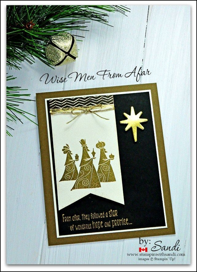 Wise Men from Afar card by Sandi @ stampinwithsandi.com #stampinup #wisemenfromafar #stampinupchristmascards #stampinupholidaycards #handstampedchristmascards #canadianstampinupdemonstrator #stampinwithsandi