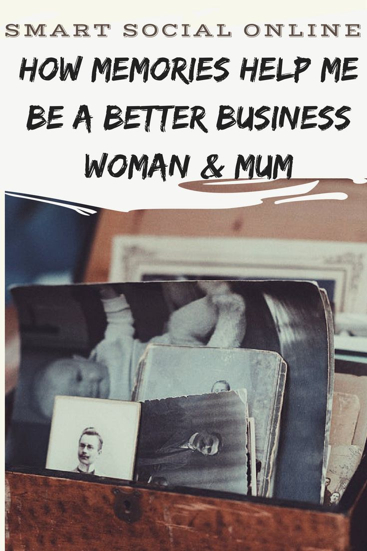 find out my memories help me be a better business woman and mum, and how they can help you to
