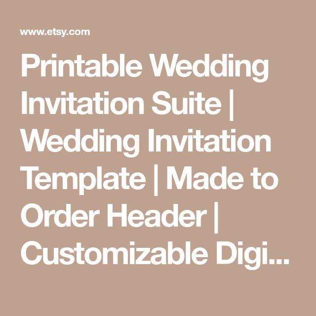 Printable Wedding Invitation Suite   Wedding Invitation Template   Made to Order Header   Customizable Digital Template   Free RSVP Template