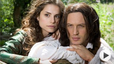 Wuthering Heights - Masterpiece theater.  This is my favorite version of Wuthering Heights.  The order of the movie is different from the book, but I LOVE this movie.  I really like Tom Hardy, also.